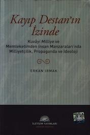 Kayıp Destan'ın İzinde, Erkan Irmak, İletişim Yayınları Titiz bir edebiyat tarihçiliği ve cesur bir eleştirmen bakışıyla, Nazım Hikmet'in bazı metinleri etrafında tarih içinde oluşmuş belirsizlikleri ve yanılgıları açığa çıkardığı için Erkan Irmak'ın Kayıp Destanın İzinde adlı kitabı özel ödüle değer görülmüştür.
