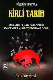 1993 ŞİİR Kirli Tarih, Hüseyin Yurttaş, Bilgi Yayınevi,