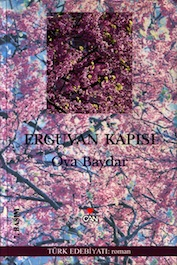 2004 ROMAN Erguvan Kapısı, Oya Baydar, Can Yayınları