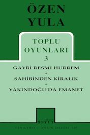 "2002 TİYATRO ""Gayri Resmi Hürrem"", Özen Yula, Mitos Boyut Tiyatro Yayınları"