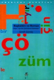 1996 DENEME-İNCELEME-ARAŞTIRMA Başkaldırı ve Roman, Semih Gümüş, Oğlak Yayınları