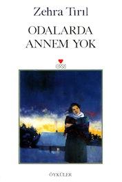 2000 ÖYKÜ Odalarda Annem Yok, Zehra Tırıl, Can Yayınları Sandık Lekesi, Sema Kaygusuz, Can Yayınları